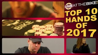 Download Top 10 Hands Of 2017 ♠ Live at the Bike! Video