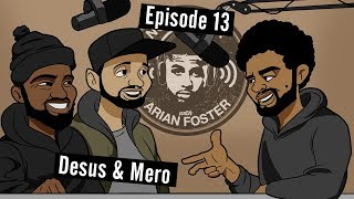 Download Desus and Mero - #13 - Now What? with Arian Foster Video