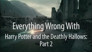 Download Everything Wrong With Harry Potter & The Deathly Hallows Part 2 Video