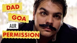Download Dad Goa aur Permission | Ashish Chanchlani Video