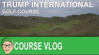 Download Trump International Golf Course Video