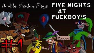 Download Double Shadow Plays Five Nights at Fuckboy's #1- DEBAUCHERY! Video