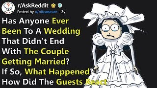 Download Weddings That Didn't End Up With The Couple Getting Married, What Happened? r/AskReddit Video