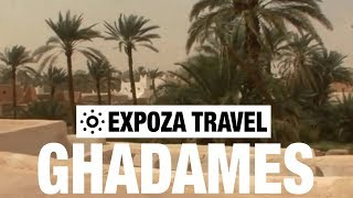 Download Ghadames (Libya) Vacation Travel Video Guide Video