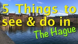Download 5 Things to see and do in The Hague Video