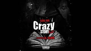 Download King Von ft Lil Durk - Crazy Story 2.0 Video