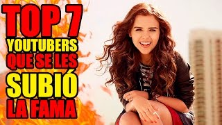 Download Top 7 youtubers que SE LES SUBIÓ LA FAMA Video