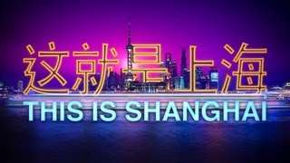 Download This is Shanghai Video