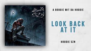 Download A Boogie Wit Da Hoodie - Look Back At It (Hoodie SZN) Video