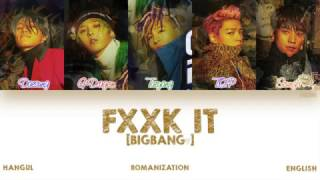 Download [HAN|ROM|ENG] BIGBANG - FXXK IT (에라 모르겠다) (Color Coded Lyrics) Video