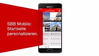 Download SBB Mobile: Startseite personalisieren. Video