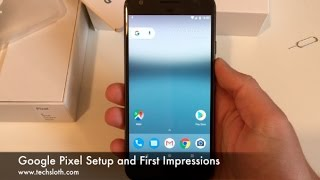Download Google Pixel Setup and First Impressions Video