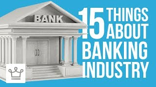 Download 15 Things You Didn't Know About The Banking Industry Video