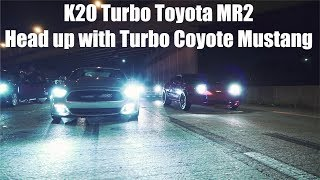 Download K20 Turbo Toyota MR2 Head up with Turbo Coyote Mustang $7000 Pot Video