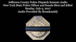 Download Jefferson County New York Dispatch Scanner Audio New York State Police Officer Shot and killed Video