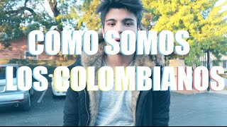 Download CÓMO SOMOS LOS COLOMBIANOS | Sebastián Villalobos Video