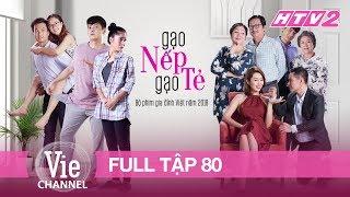 Download GẠO NẾP GẠO TẺ - Tập 80 - FULL | Phim Gia Đình Việt 2018 Video