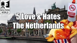 Download Visit The Netherlands - 5 Things You Will Love & Hate about The Netherlands Video