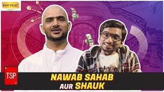 Download TSP's Nawab Sahab aur Shauk Video