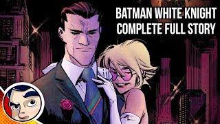 Download Batman White Knight (Joker Good Guy, Batman The Villain) - Full Story Video
