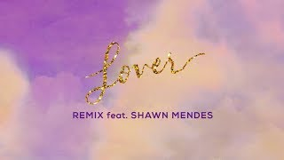 Download Taylor Swift - Lover Remix Feat. Shawn Mendes Video