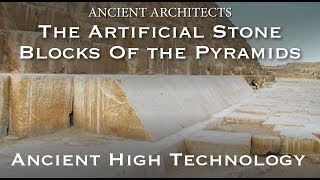 Download The Artificial Pyramid Casing Stones: Ancient Geopolymer High Technology | Ancient Architects Video