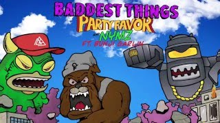 Download Party Favor & Nymz - Baddest Things (feat. Bunji Garlin) [Official Full Stream] Video