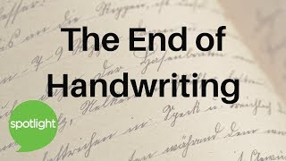 Download ″The End of Handwriting″ - practice English with Spotlight Video