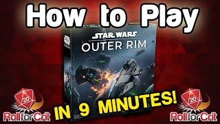 Download How to Play Star Wars: Outer Rim Video