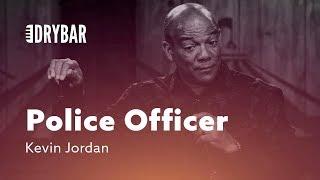 Download When You're A Short Police Officer. Kevin Jordan Video