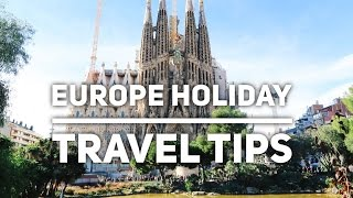 Download 7 Travel Tips For Your Holiday In Europe Video