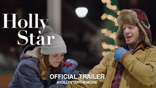 Download Holly Star (2018) | Official Trailer HD Video