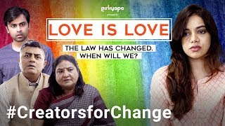 Download Love is Love | YouTube Creators For Change | Girliyapa Video