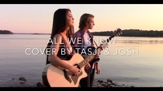 Download All We Know - The Chainsmokers ft. Phoebe Ryan (Acoustic Cover by Tasji & Josh) Video