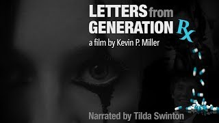 Download Letters From Generation RX - Trailer Video