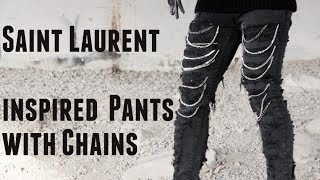 Download DIY Saint Laurent Inspired Distressed Pants with Chains Video