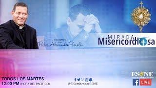 Download Mirada Misericordiosa | 16 de julio, 2019 | ESNE Video