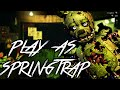 Download Springtrap Simulator 101: Part 1 - PLAY AS SPRINGTRAP! Video