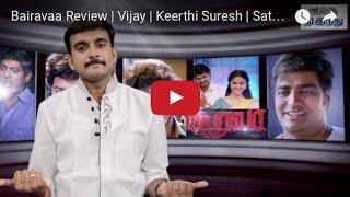 Download Bairavaa Review | Vijay | Keerthi Suresh | Sathish | Thambi Ramaiah | Selfie Review Video