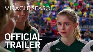 Download THE MIRACLE SEASON | Official Trailer Video