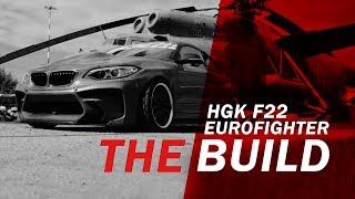 Download THE BUILD - BMW HGK F22 EUROFIGHTER Video