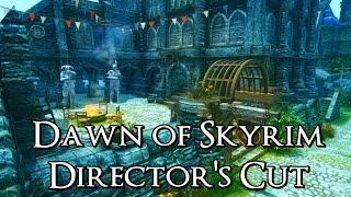Download Dawn of Skyrim Director's Cut - Skyrim Mod Spotlight Video