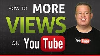 Download How To Get More Views On YouTube Video