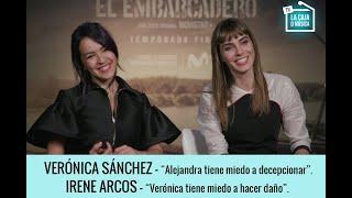 Download ″EL EMBARCADERO″ | IRENE ARCOS Y VERÓNICA SÁNCHEZ nos hablan de los miedos de Alejandra y Verónica. Video