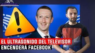 Download Facebook activará tu Teléfono usando Ultrasonidos emitidos por el Televisor Video