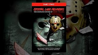 Download Crystal Lake Memories: The Complete History of Friday the 13th Part 2 Video