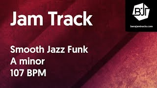 Download Smooth Jazz Funk Jam Track in A minor 107 BPM Video