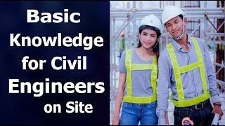 Download Basic Knowledge for civil Engineers on site Video