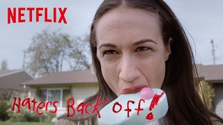 Download Haters Back Off | Trailer [HD] | Netflix Video