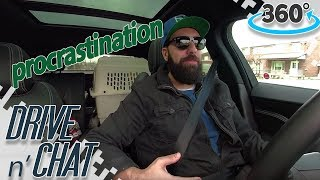 Download Procrastination - DRIVE N' CHAT (360 Video) Video